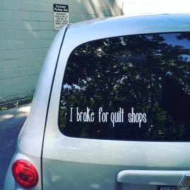 I brake for quilt shops, fellow shop-hoppers!